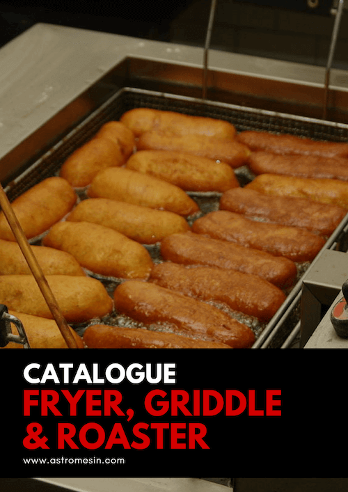 GAMBAR KATALOG FRYER, GRIDDLE, ROASTER, BURNER BY ASTRO