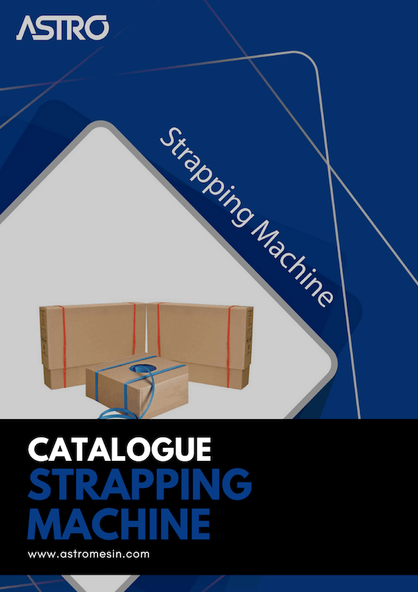 GAMBAR KATALOG MESIN STRAPPING MACHINE ASTRO