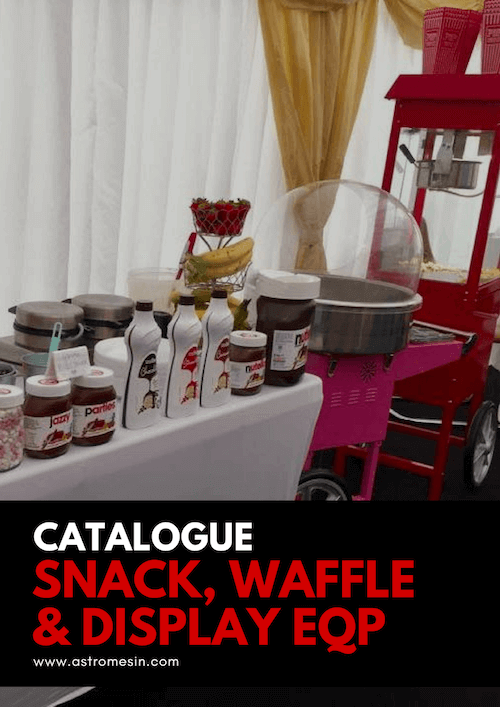 GAMBAR KATALOG SNACK & DISPLAY EQUIPMENT BY ASTRO