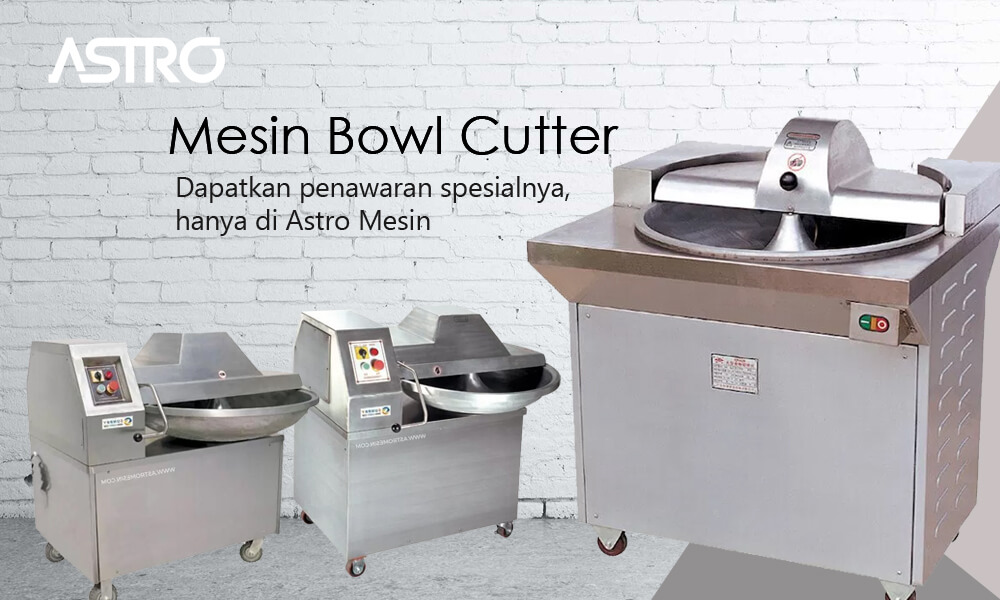 Mesin Bowl Cutter