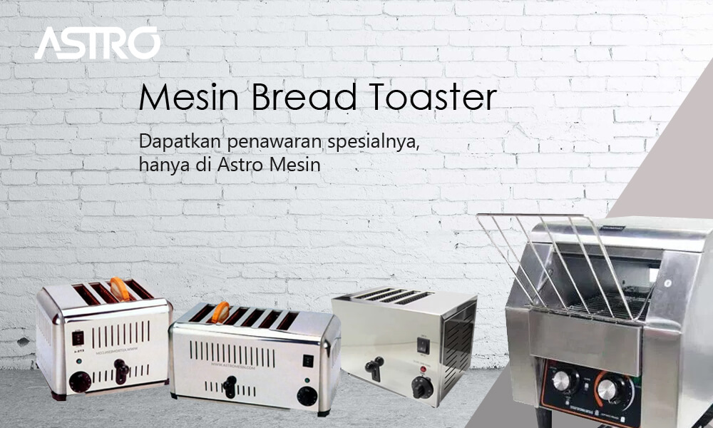 Mesin Bread Toaster