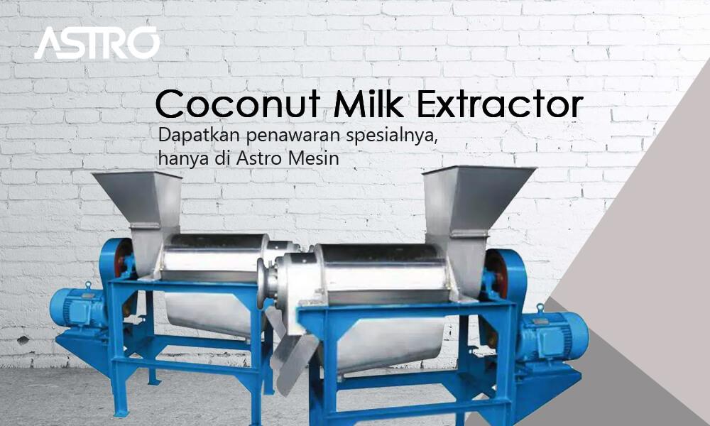 Mesin Coconut Milk Extractor - Mesin Peras Santan