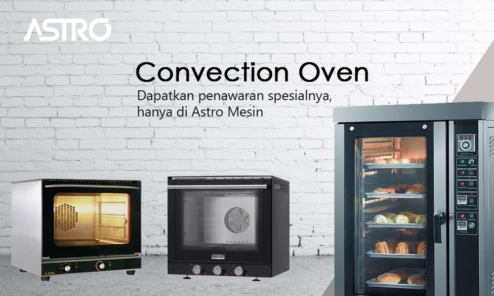 Mesin Convection Oven