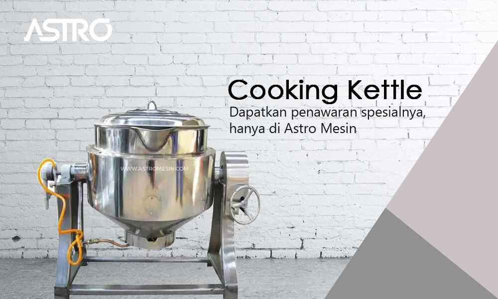 Mesin Cooking Kettle