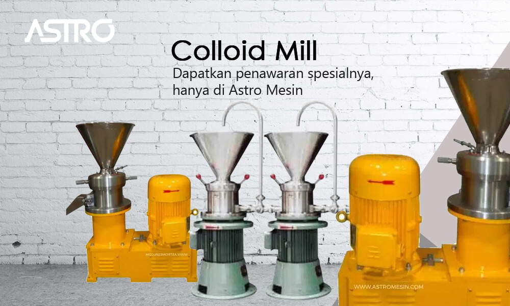 Mesin Pemasta Colloid Mill