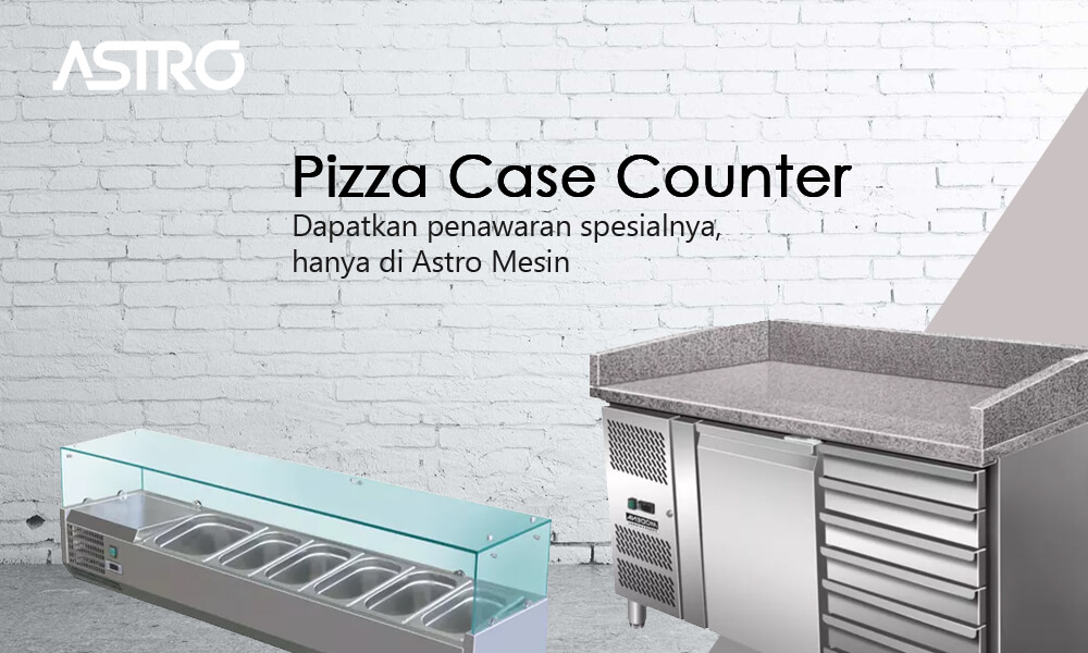Mesin Pizza Case Counter